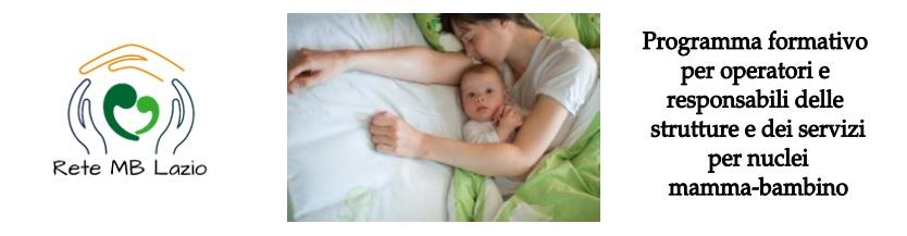 """""""Programma formativo per operatori e responsabili delle strutture e dei servizi per nuclei vulnerabili mamma-bambino"""""""